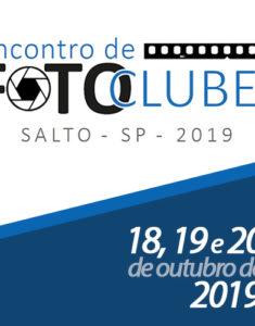 ENCONTRO DE FOTO CLUBES em SALTO | dias 18, 19 e 20 de outubro.